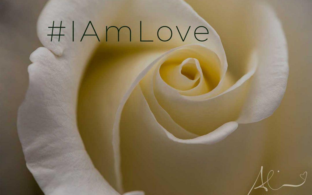 #IAmLove