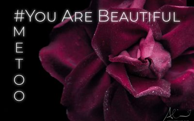 You Are Beautiful #MeToo